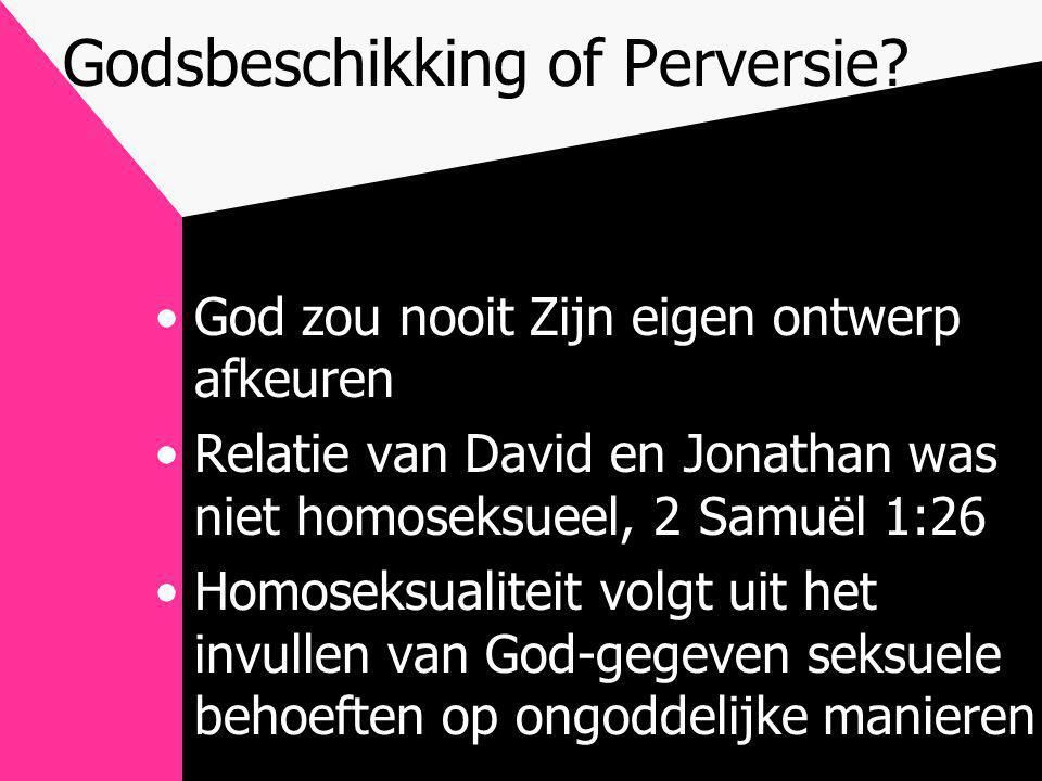 Godsbeschikking of Perversie