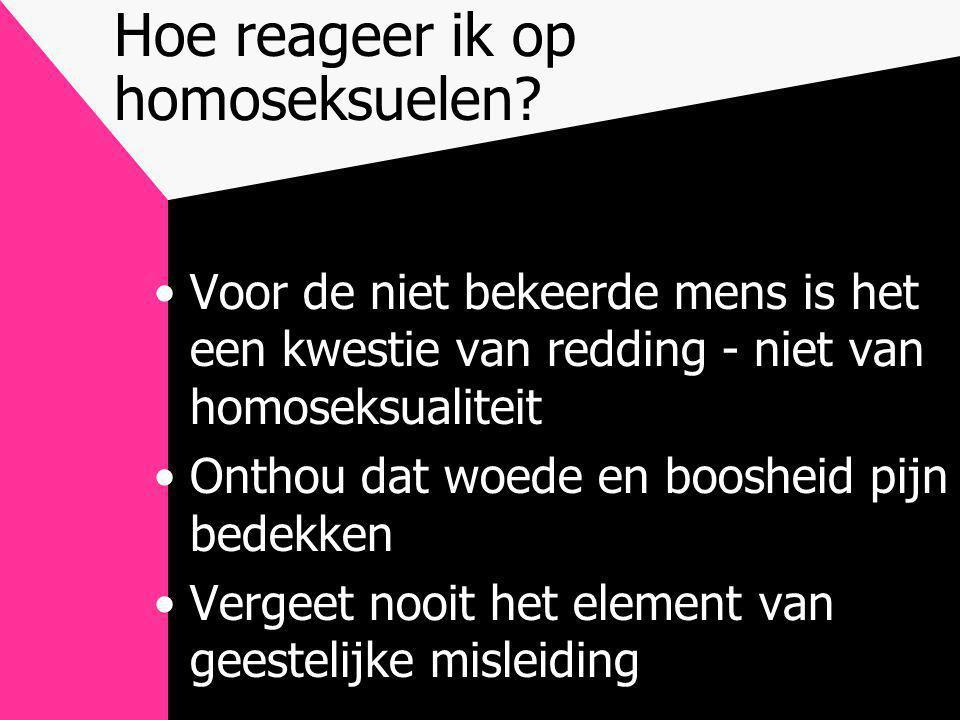 Hoe reageer ik op homoseksuelen