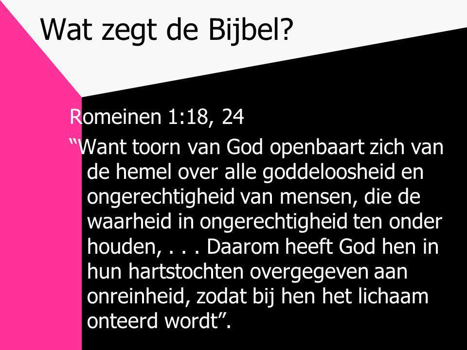 Wat zegt de Bijbel Romeinen 1:18, 24