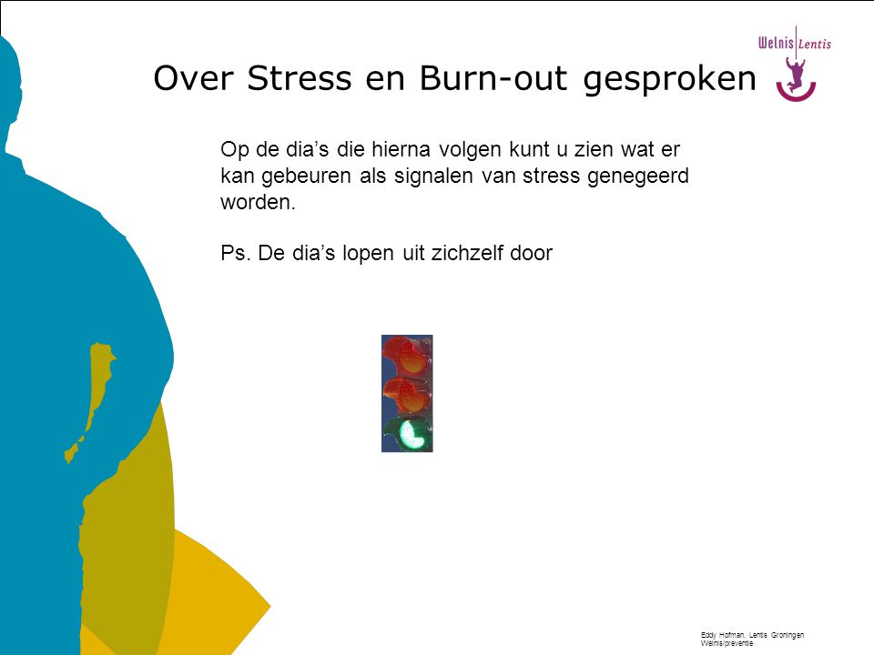 Over Stress en Burn-out gesproken