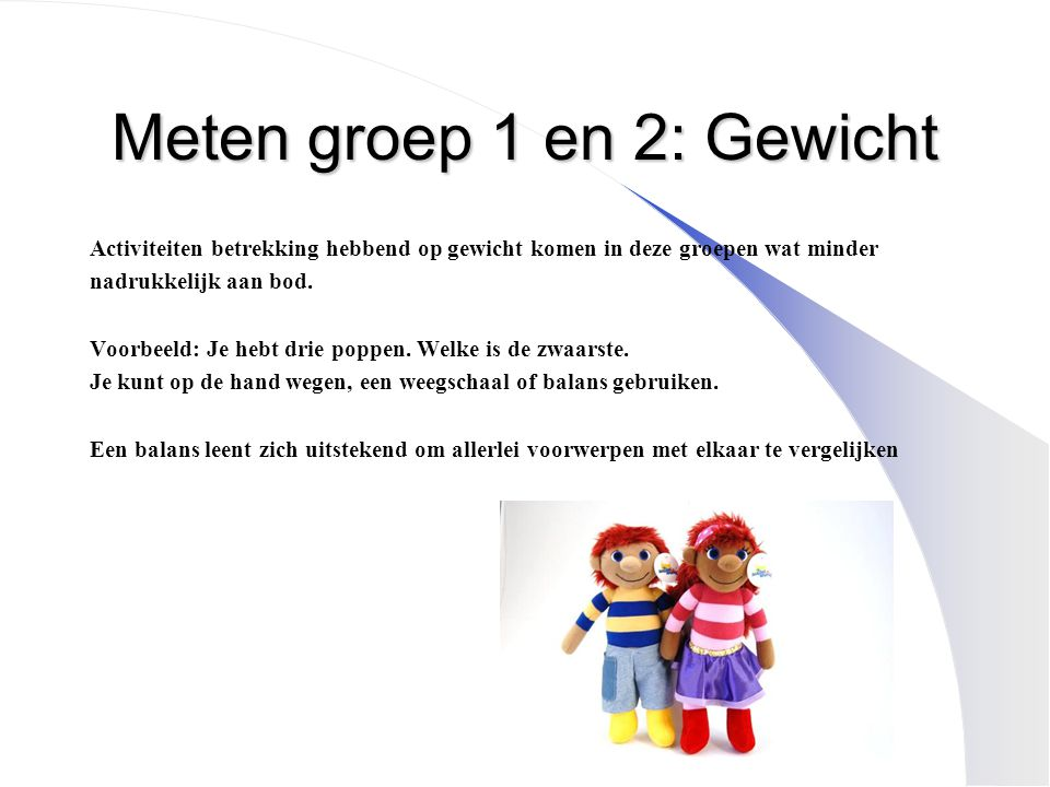 Meten groep 1 en 2: Gewicht