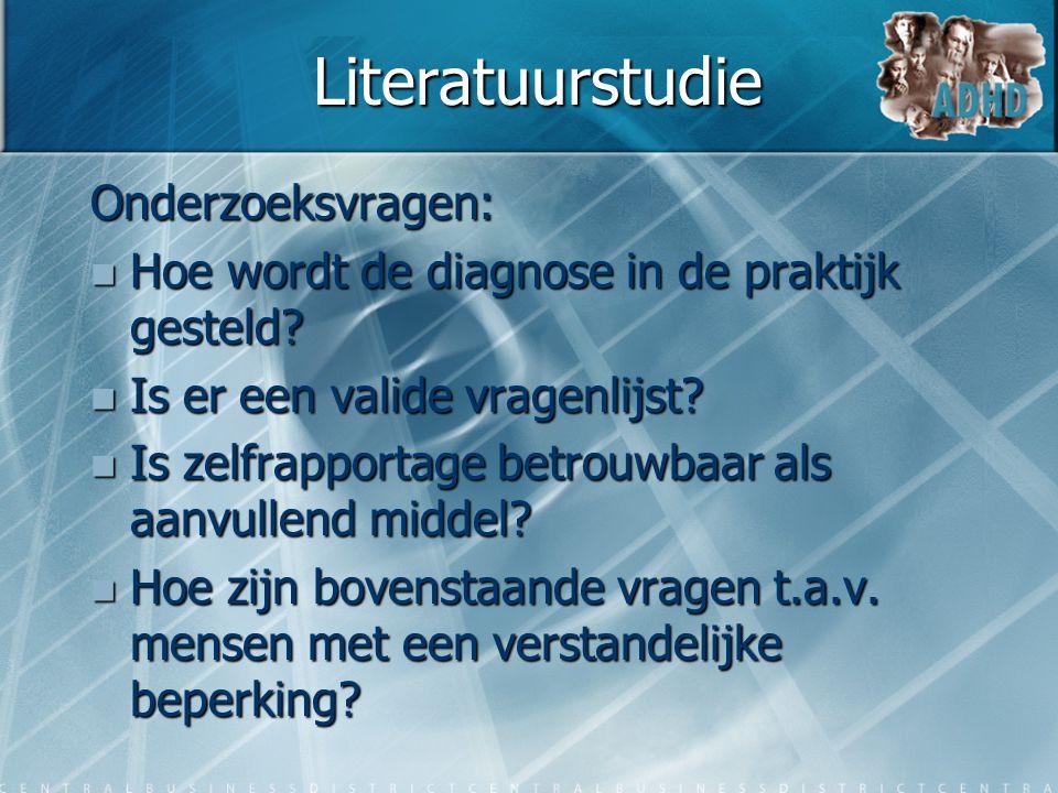 Literatuurstudie Onderzoeksvragen: