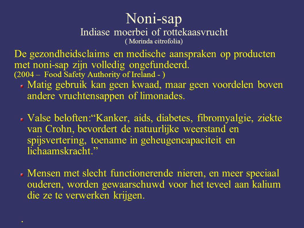 Noni-sap Indiase moerbei of rottekaasvrucht ( Morinda citrofolia)