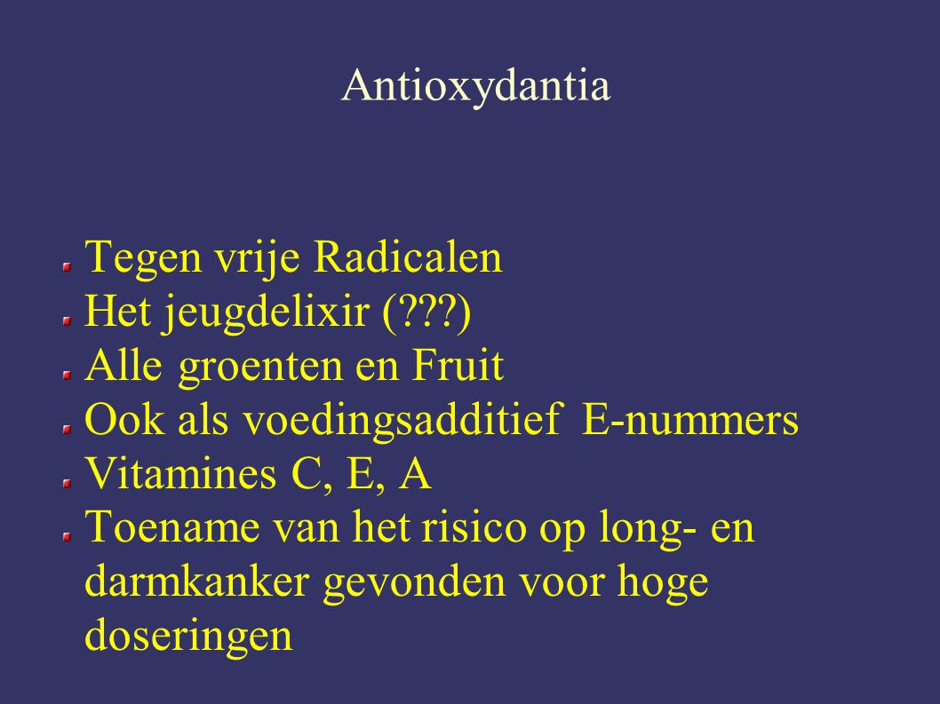 Ook als voedingsadditief E-nummers Vitamines C, E, A