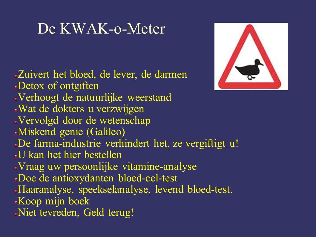 De KWAK-o-Meter Zuivert het bloed, de lever, de darmen