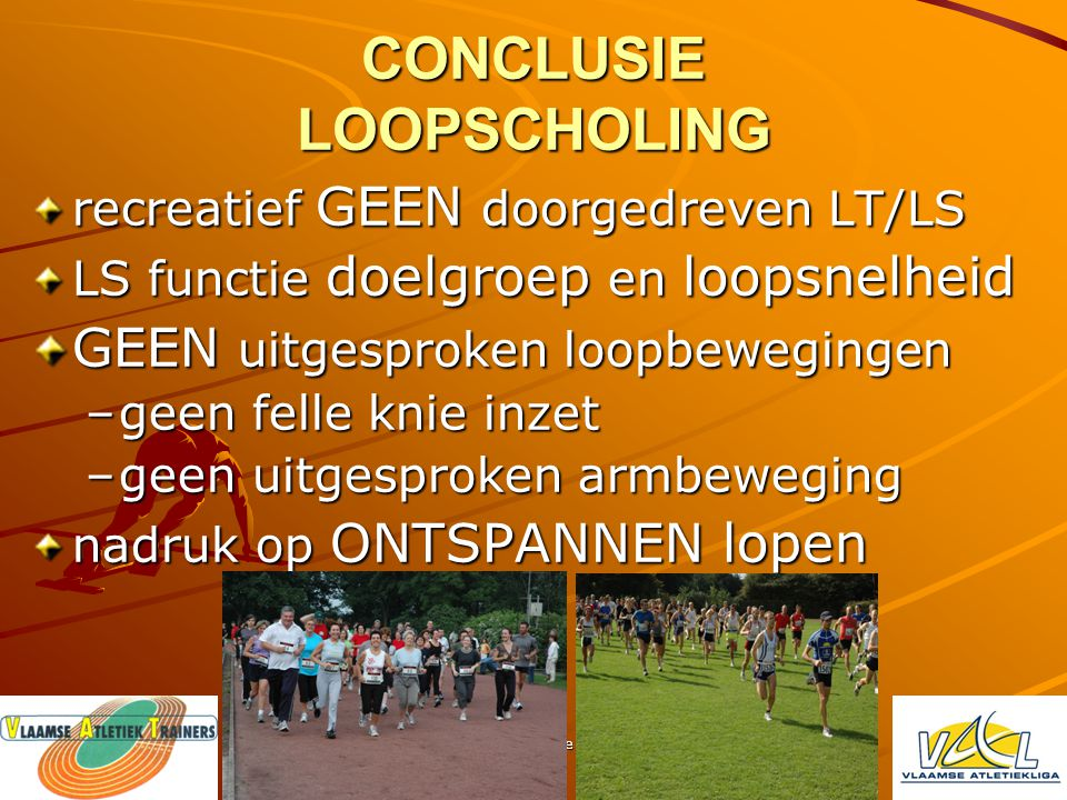 CONCLUSIE LOOPSCHOLING