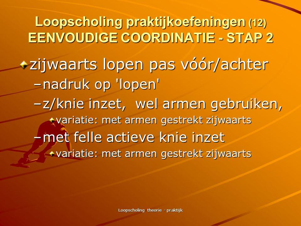 Loopscholing praktijkoefeningen (12) EENVOUDIGE COORDINATIE - STAP 2