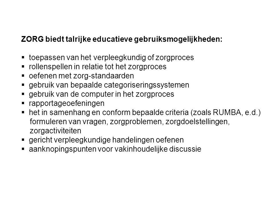 ZORG biedt talrijke educatieve gebruiksmogelijkheden: