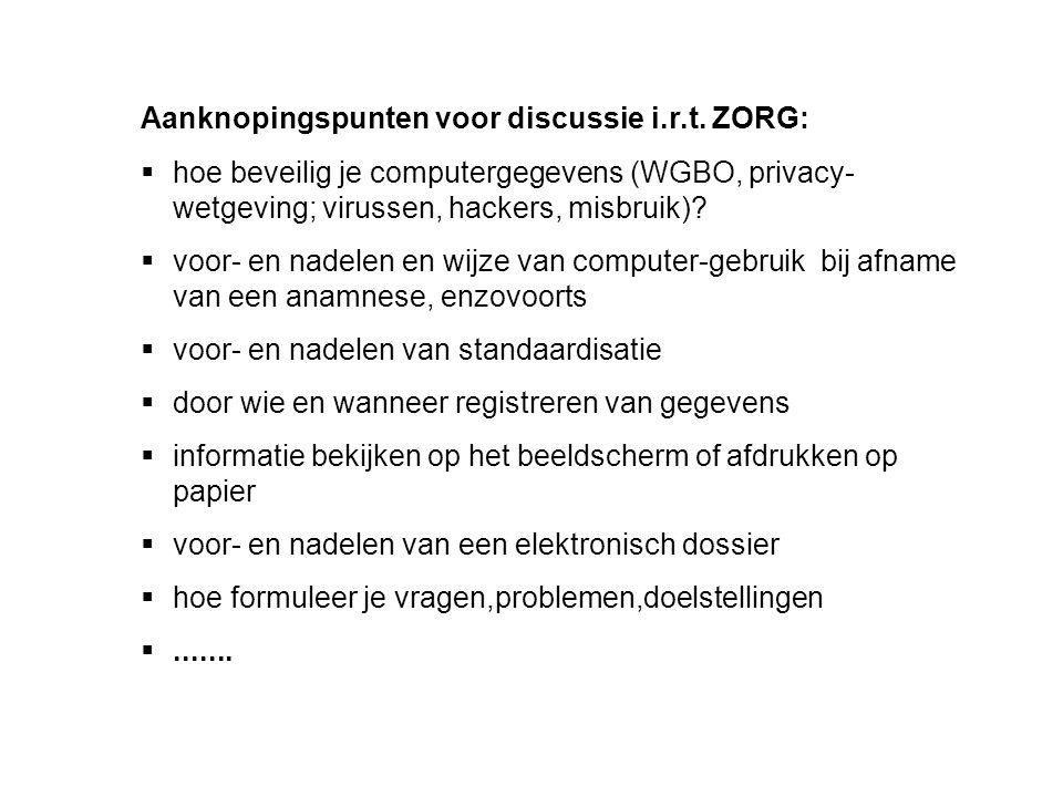 Aanknopingspunten voor discussie i.r.t. ZORG: