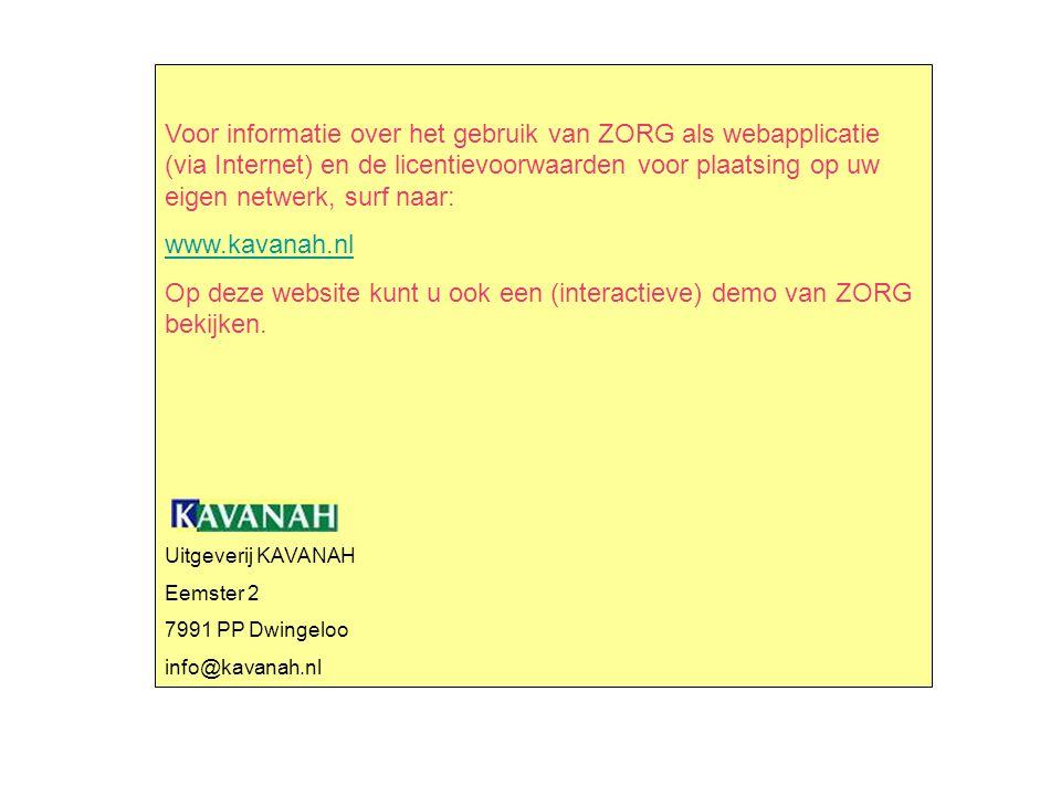 Op deze website kunt u ook een (interactieve) demo van ZORG bekijken.