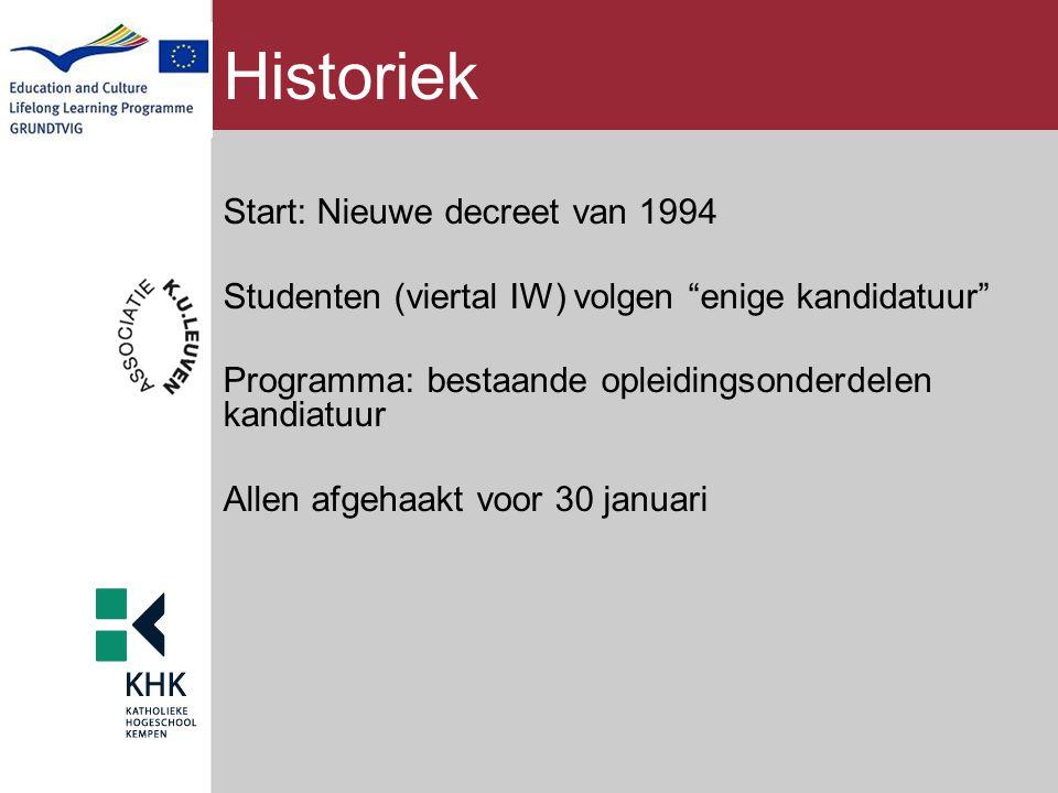 Historiek Start: Nieuwe decreet van 1994