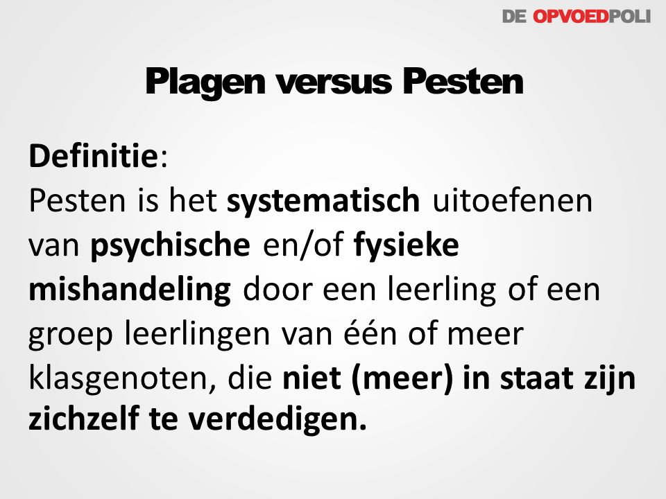 Plagen versus Pesten Definitie: