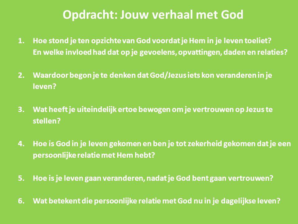 Opdracht: Jouw verhaal met God 1
