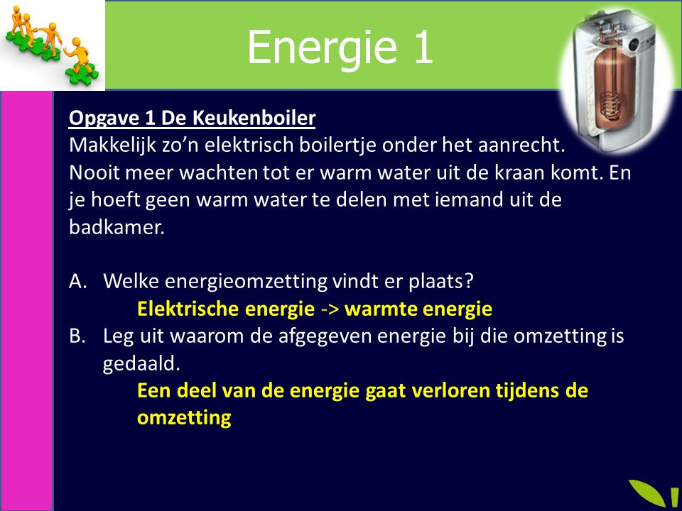 Energie 1 Opgave 1 De Keukenboiler