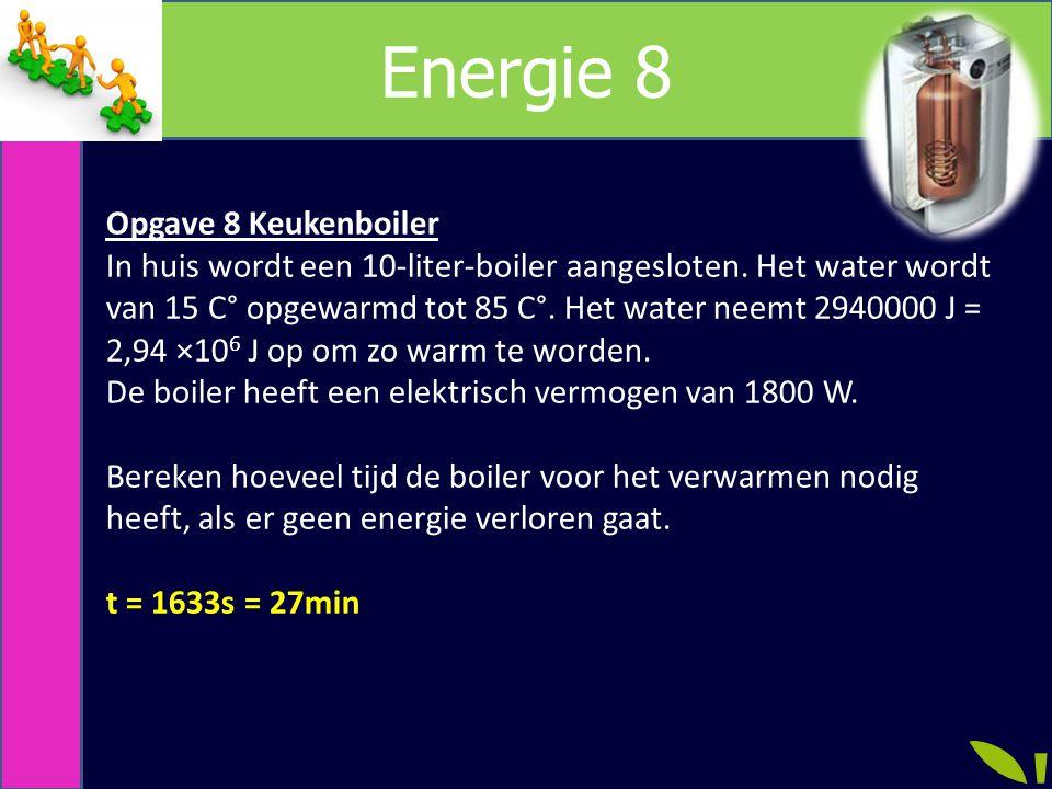 Energie 8 Opgave 8 Keukenboiler