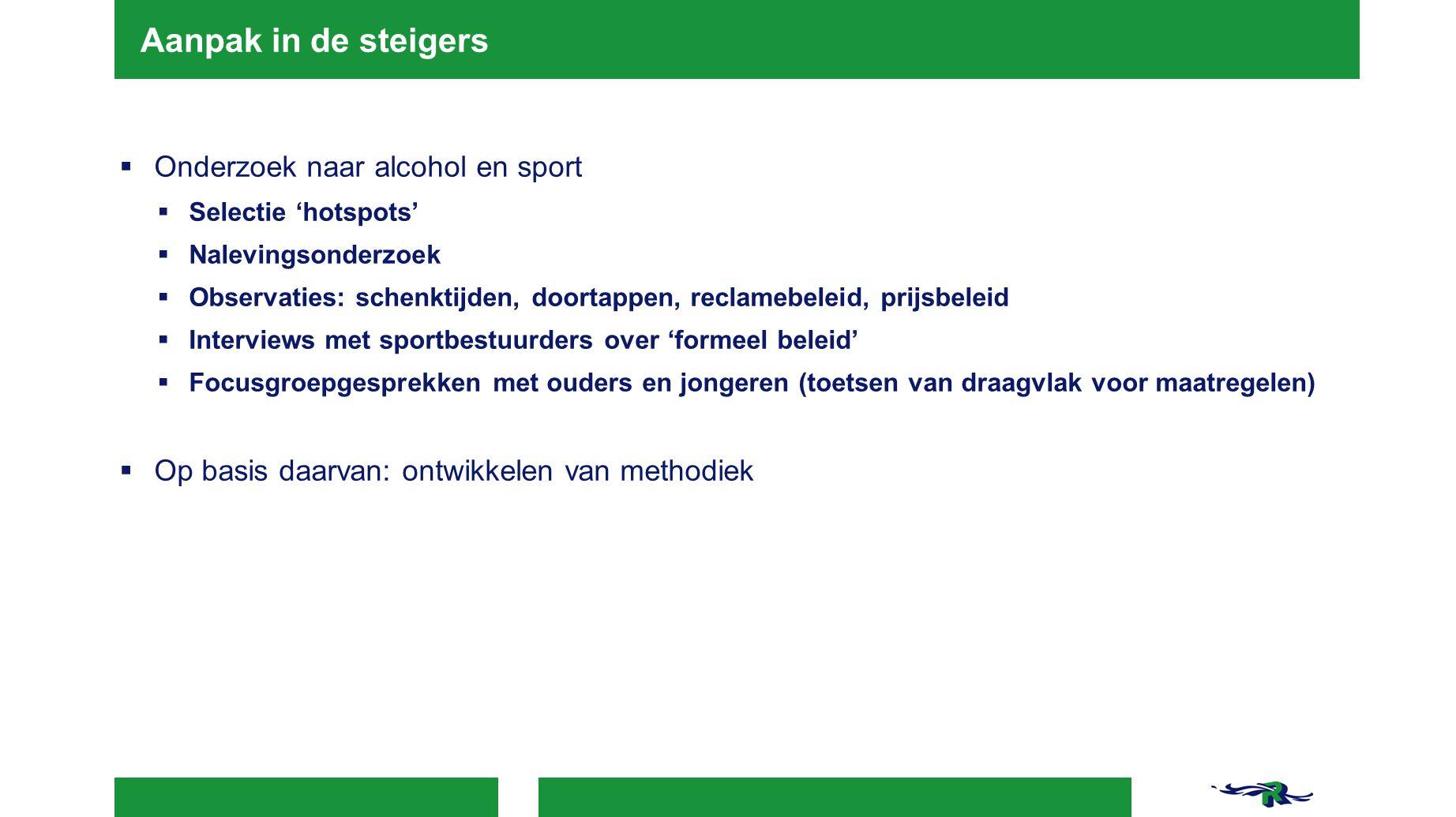 Aanpak in de steigers Onderzoek naar alcohol en sport
