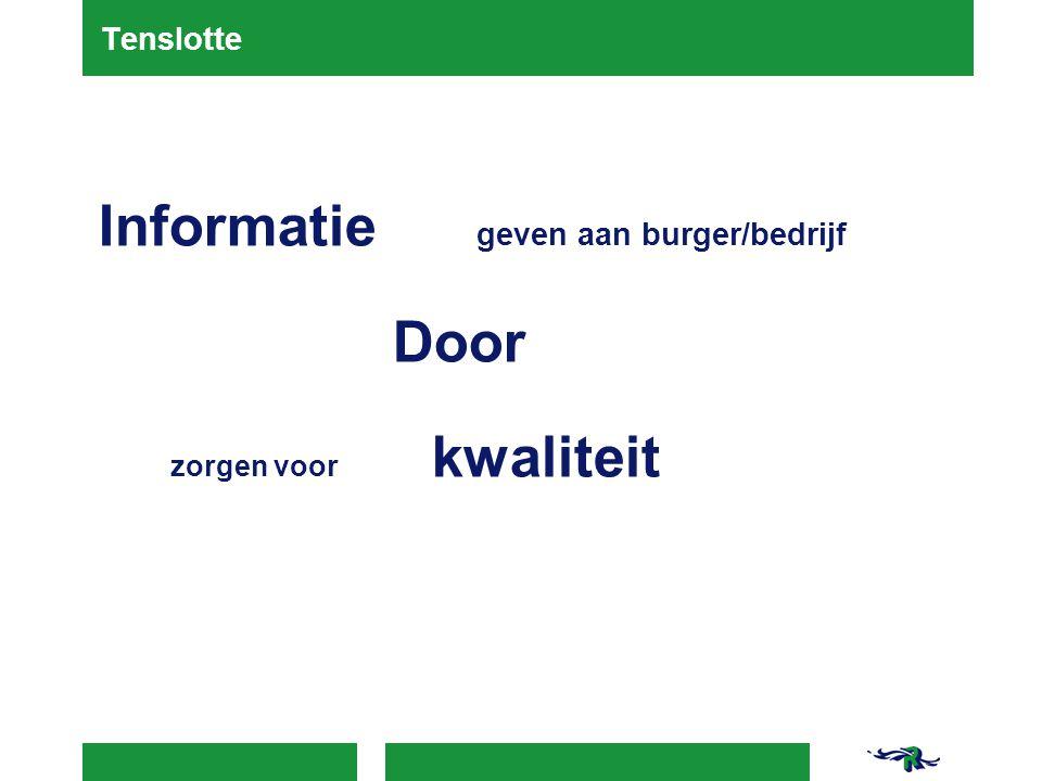Informatie geven aan burger/bedrijf