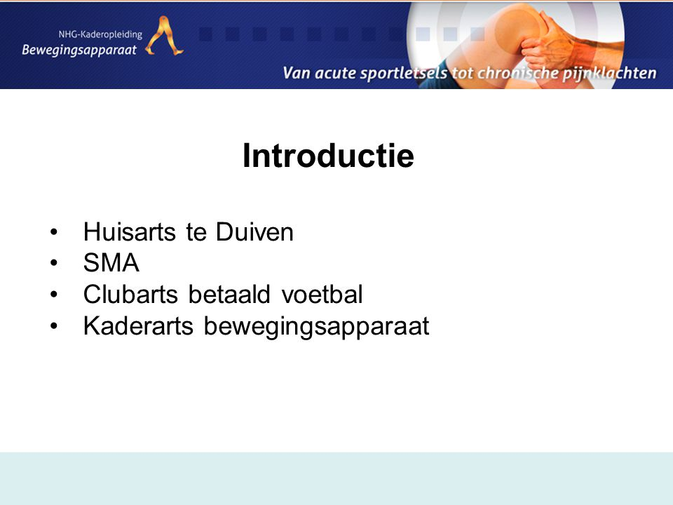 Introductie Huisarts te Duiven SMA Clubarts betaald voetbal