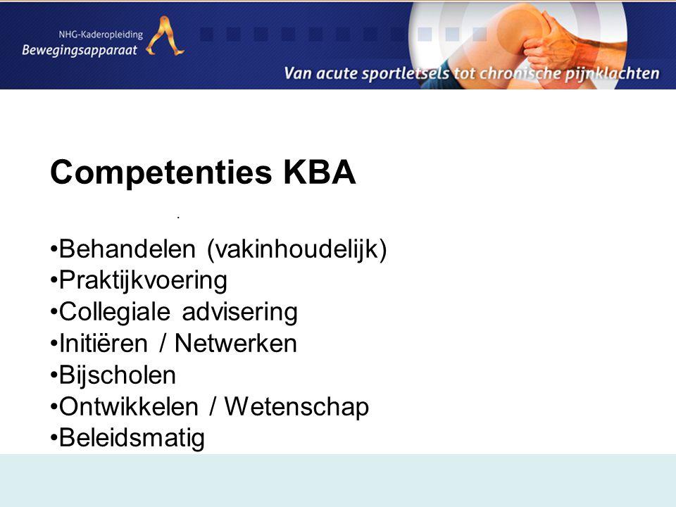 Competenties KBA Behandelen (vakinhoudelijk) Praktijkvoering
