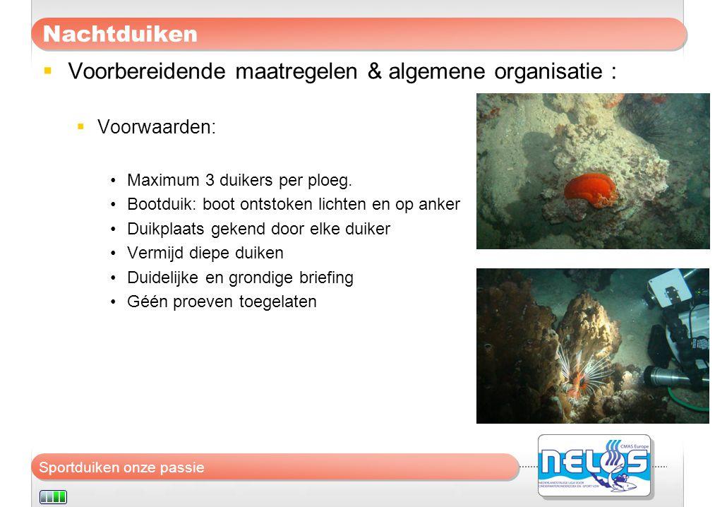 Voorbereidende maatregelen & algemene organisatie :