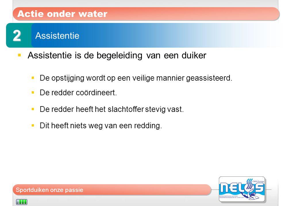 2 Actie onder water Assistentie