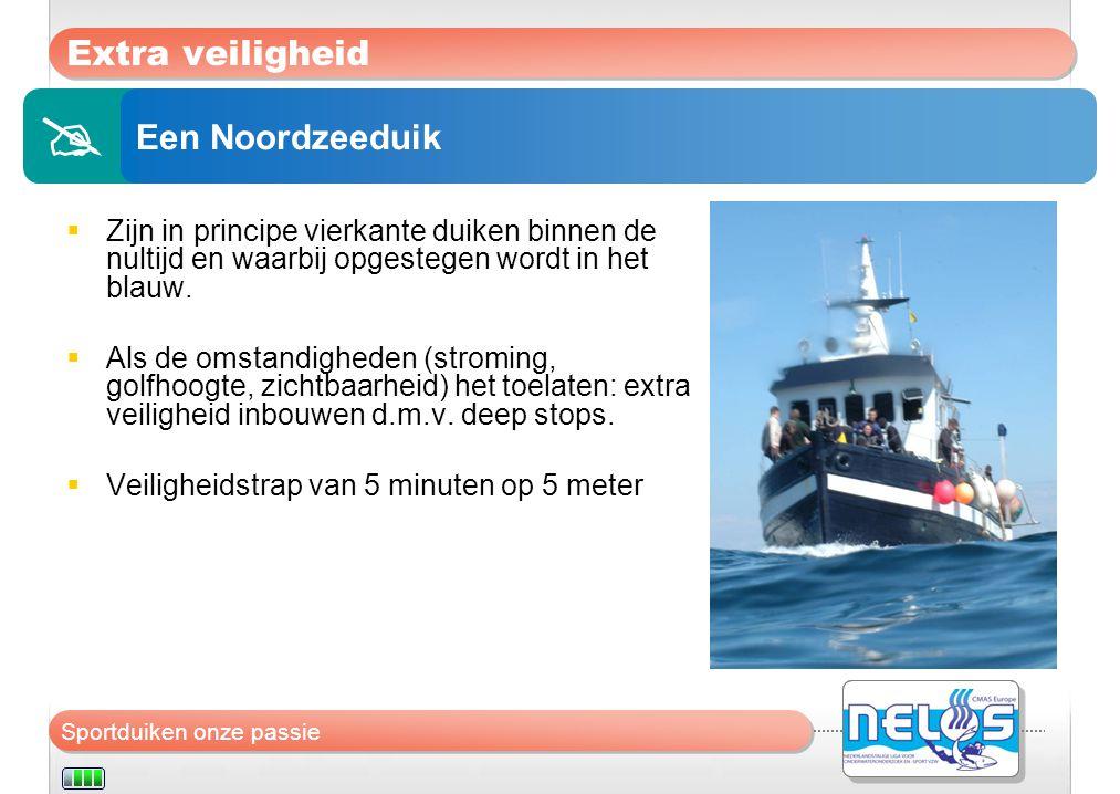  Extra veiligheid Een Noordzeeduik