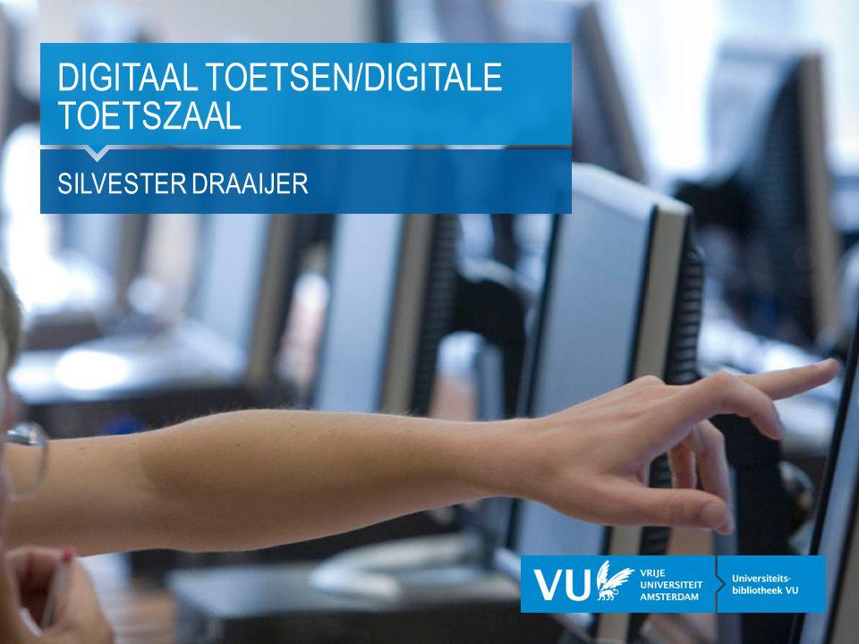Digitaal Toetsen/Digitale Toetszaal