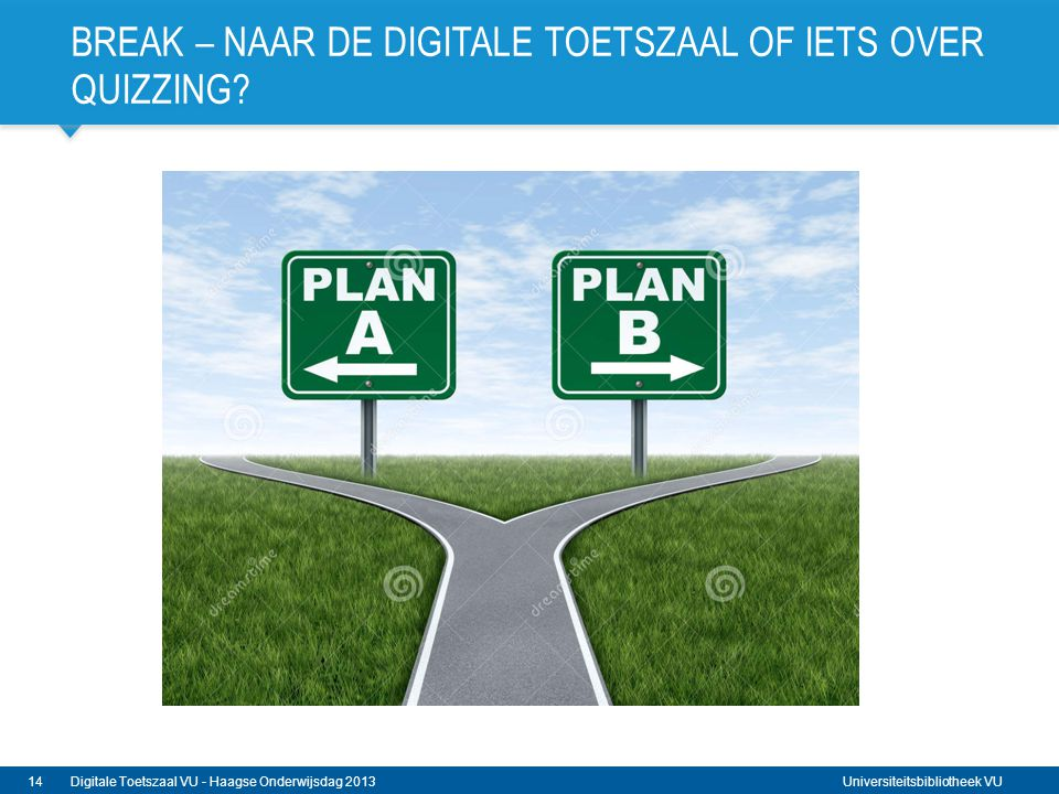 Break – naar de Digitale Toetszaal of iets over Quizzing