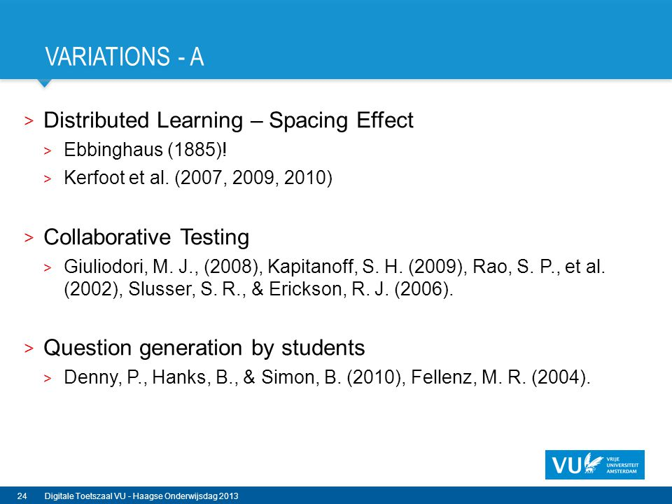 Variations - A Distributed Learning – Spacing Effect