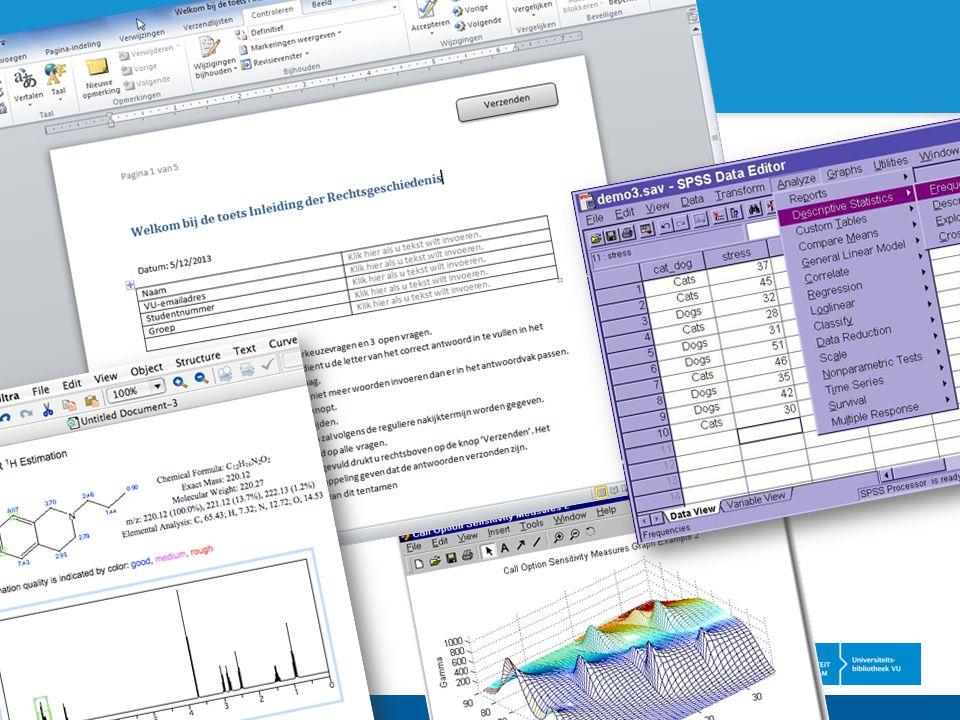 Word, PDF, SPSS, MatLab Digitale Toetszaal VU - Haagse Onderwijsdag 2013