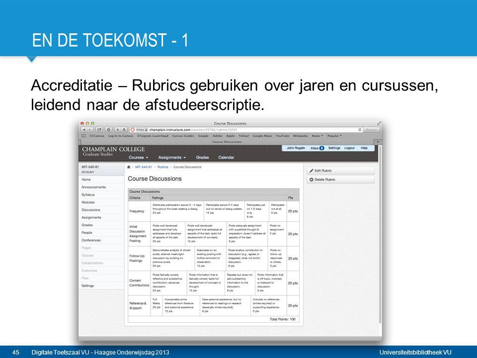 En de toekomst - 1 Accreditatie – Rubrics gebruiken over jaren en cursussen, leidend naar de afstudeerscriptie.