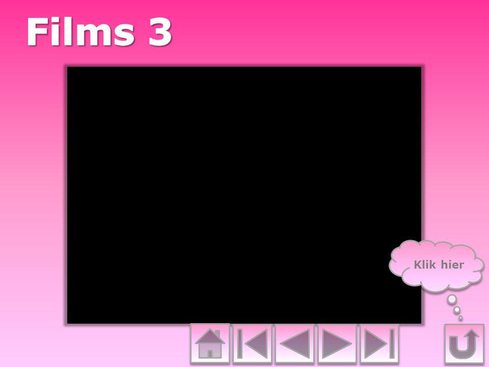 Films 3 Klik hier