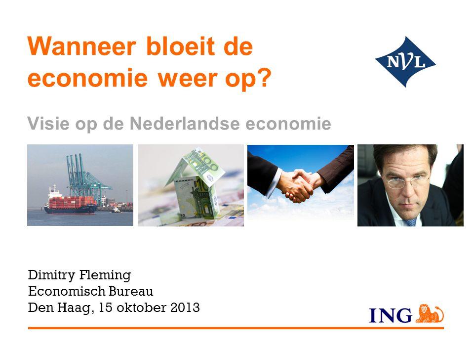 Wanneer bloeit de economie weer op Visie op de Nederlandse economie