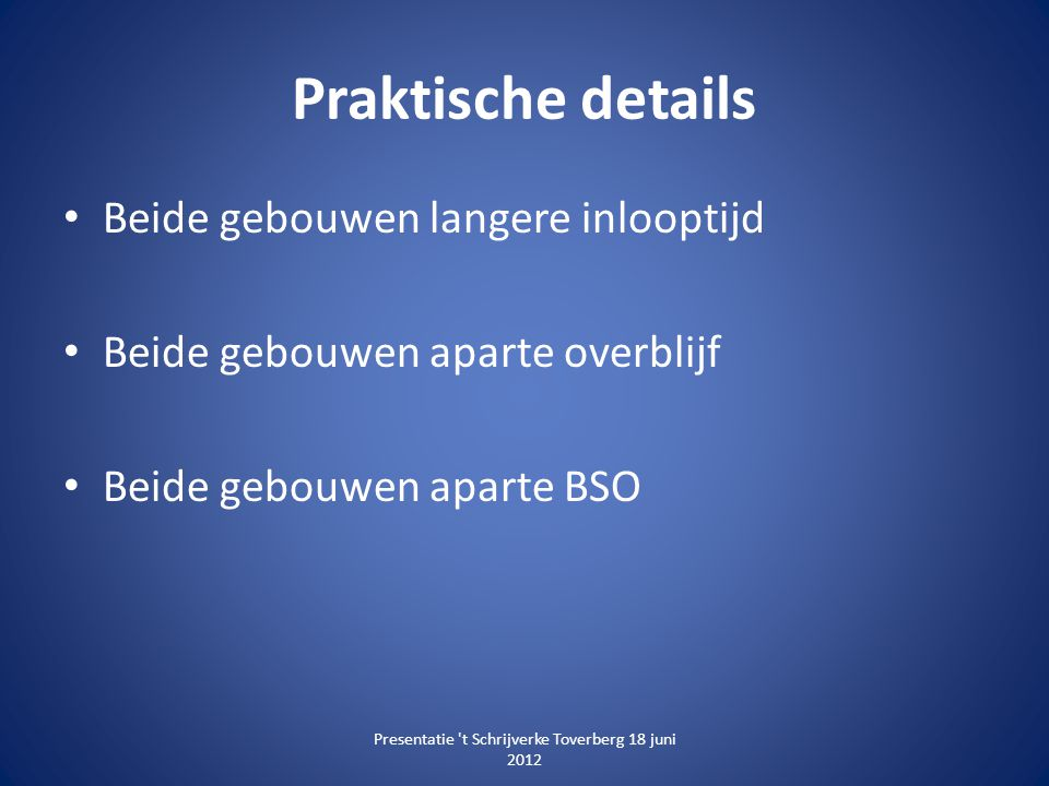 Presentatie t Schrijverke Toverberg 18 juni 2012