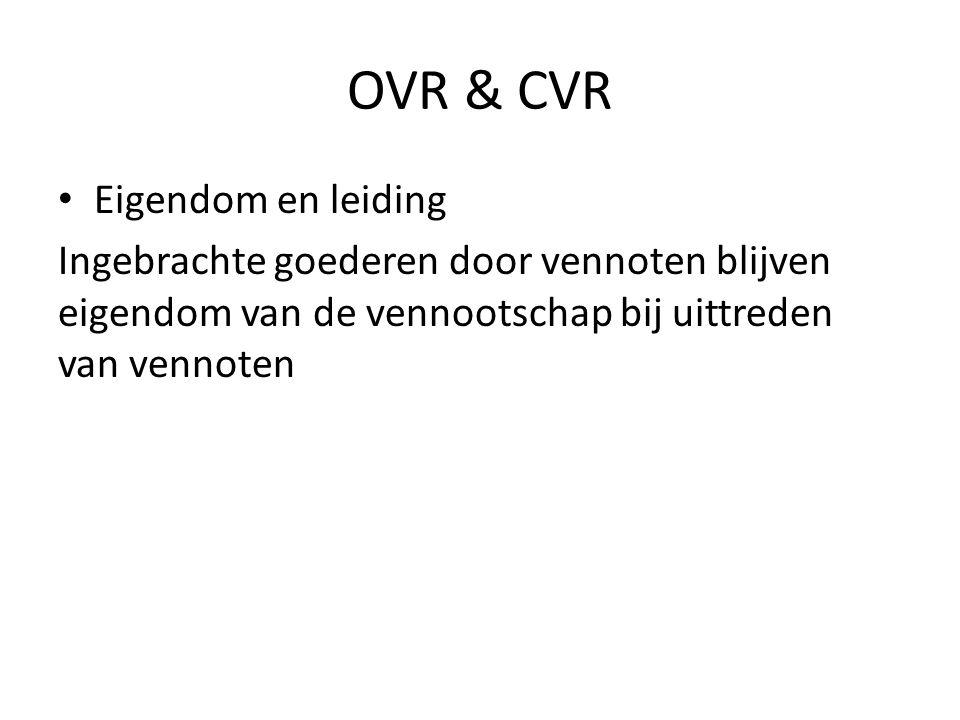 OVR & CVR Eigendom en leiding