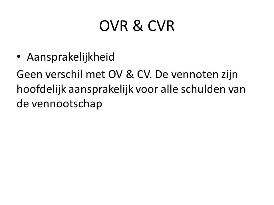 OVR & CVR Aansprakelijkheid