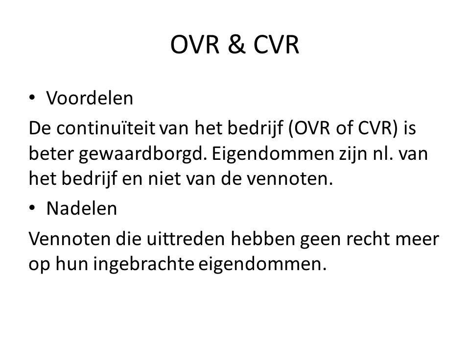 OVR & CVR Voordelen.