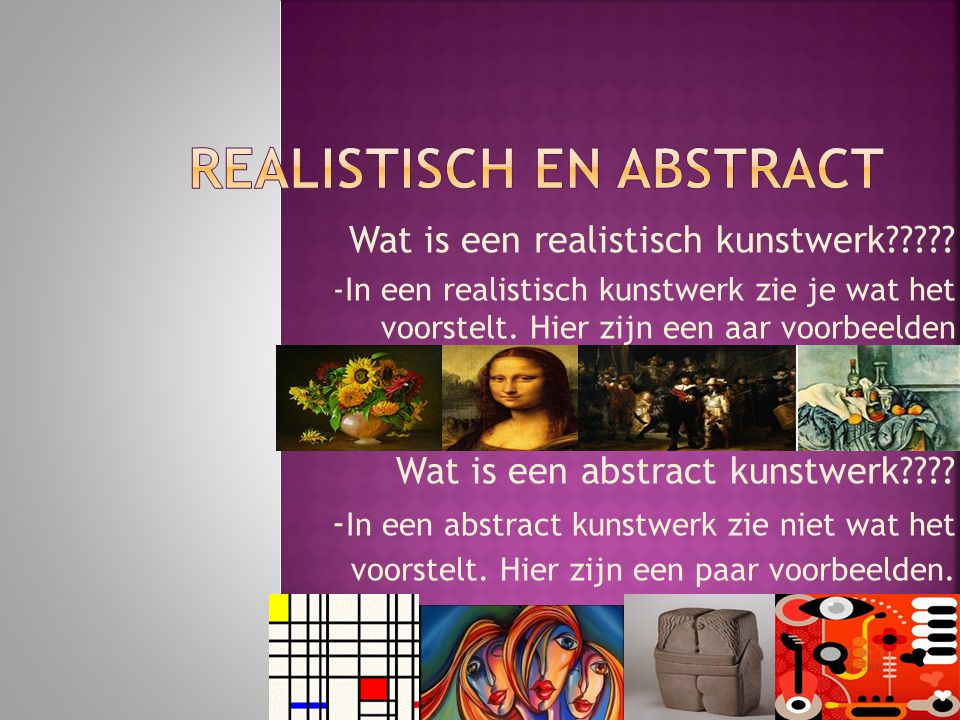 Realistisch en abstract