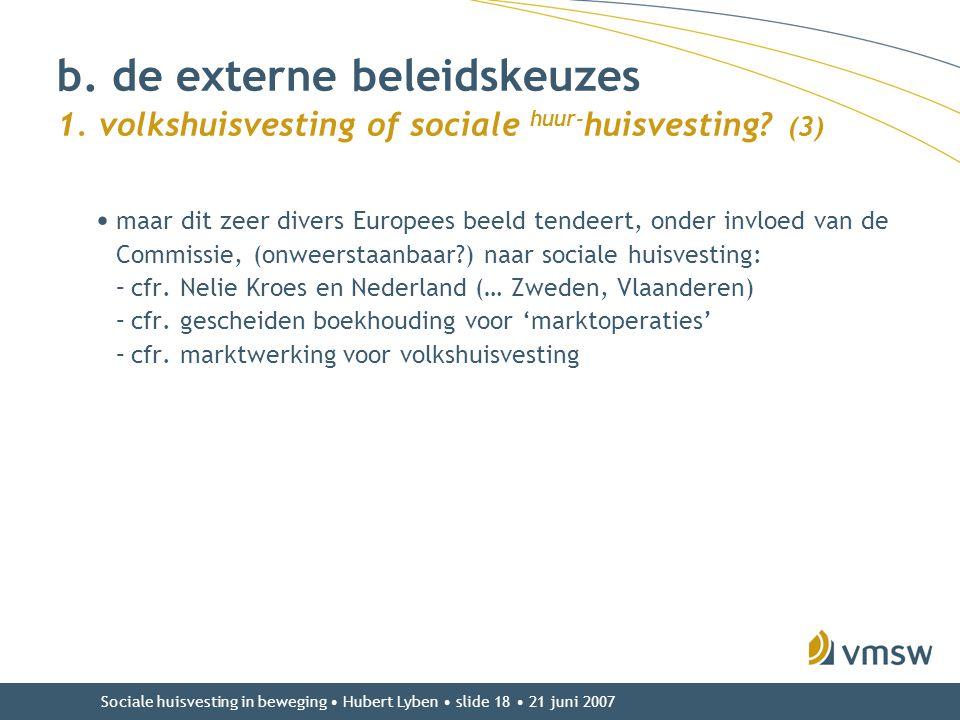 b. de externe beleidskeuzes 1