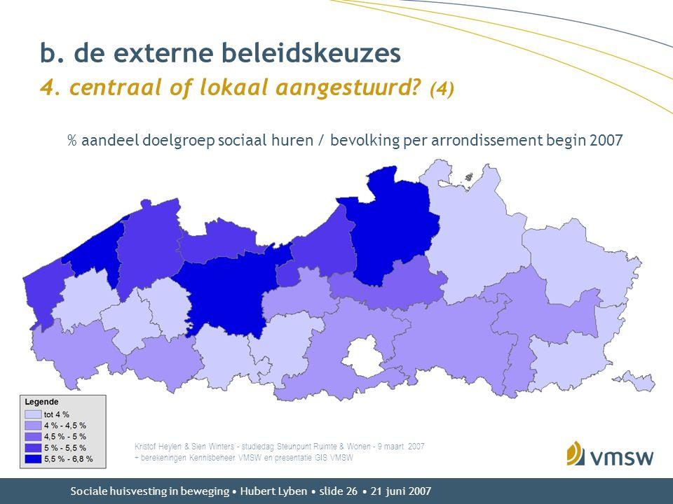 b. de externe beleidskeuzes 4. centraal of lokaal aangestuurd (4)