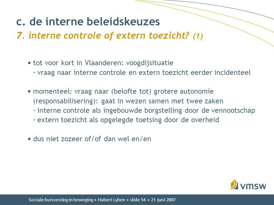 c. de interne beleidskeuzes 7. interne controle of extern toezicht (1)