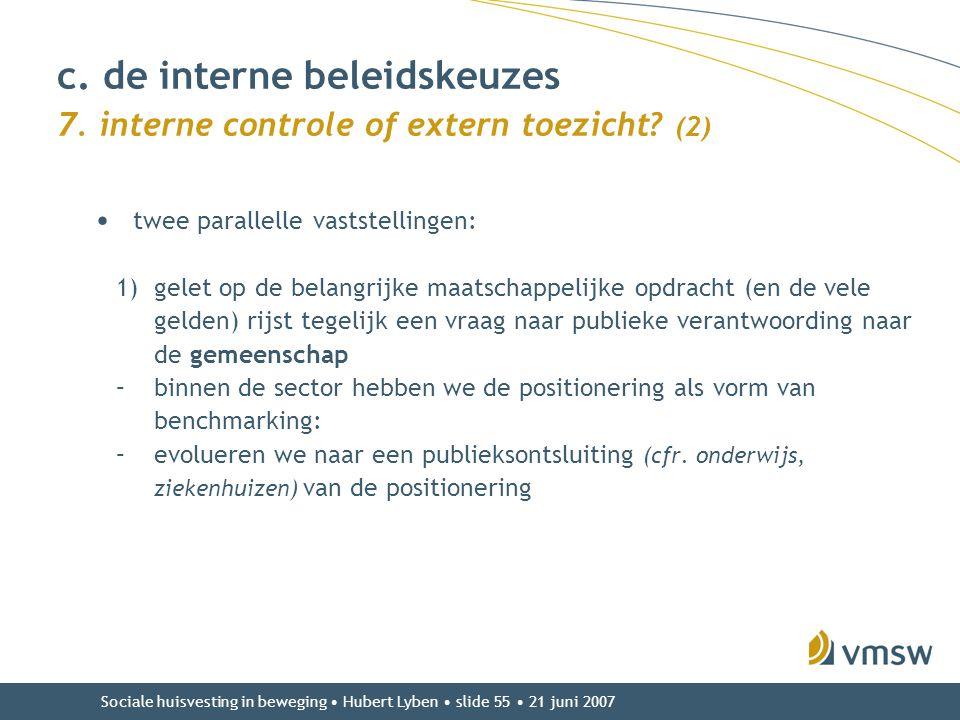c. de interne beleidskeuzes 7. interne controle of extern toezicht (2)