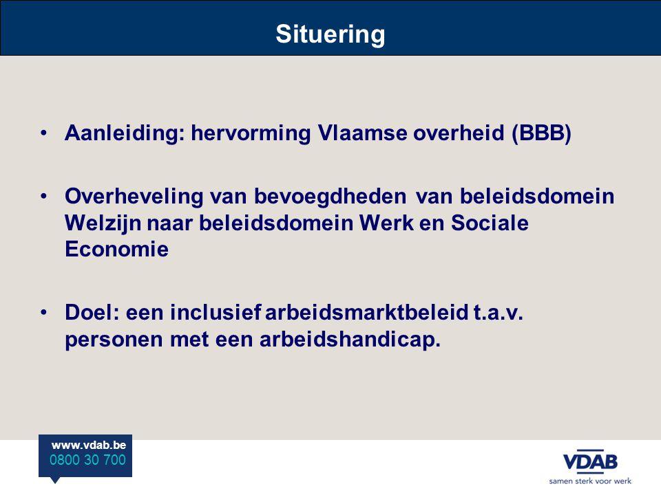 Situering Aanleiding: hervorming Vlaamse overheid (BBB)