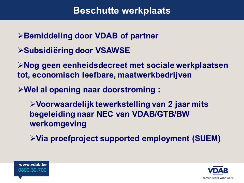Beschutte werkplaats Bemiddeling door VDAB of partner