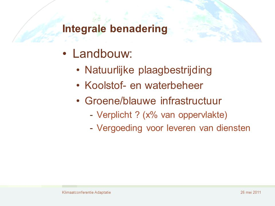 Landbouw: Integrale benadering Natuurlijke plaagbestrijding