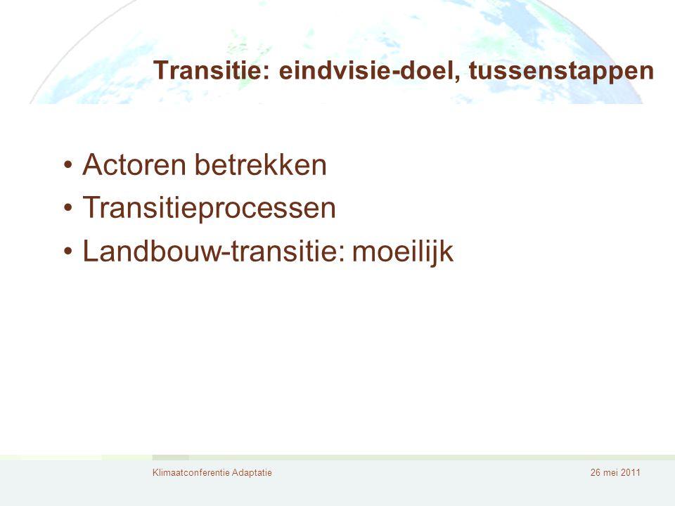 Transitie: eindvisie-doel, tussenstappen