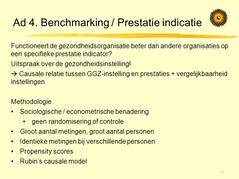 Ad 4. Benchmarking / Prestatie indicatie