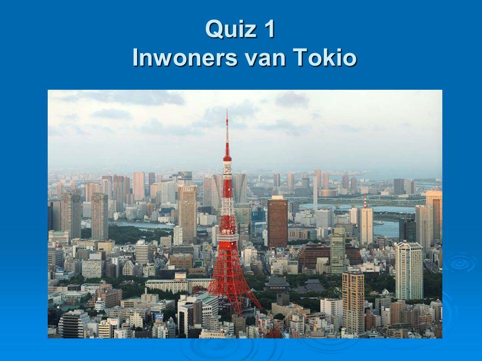 Quiz 1 Inwoners van Tokio
