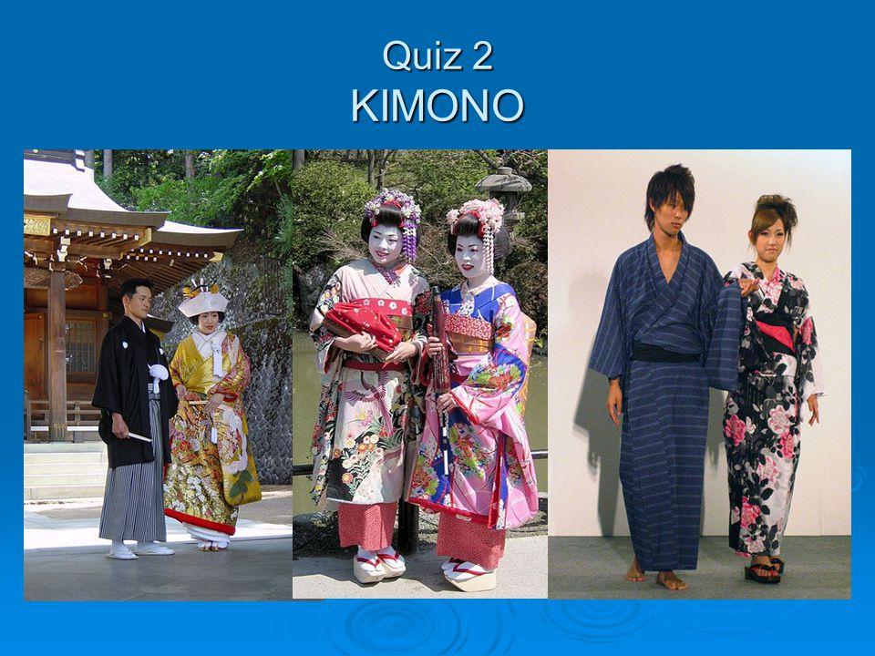 Quiz 2 KIMONO