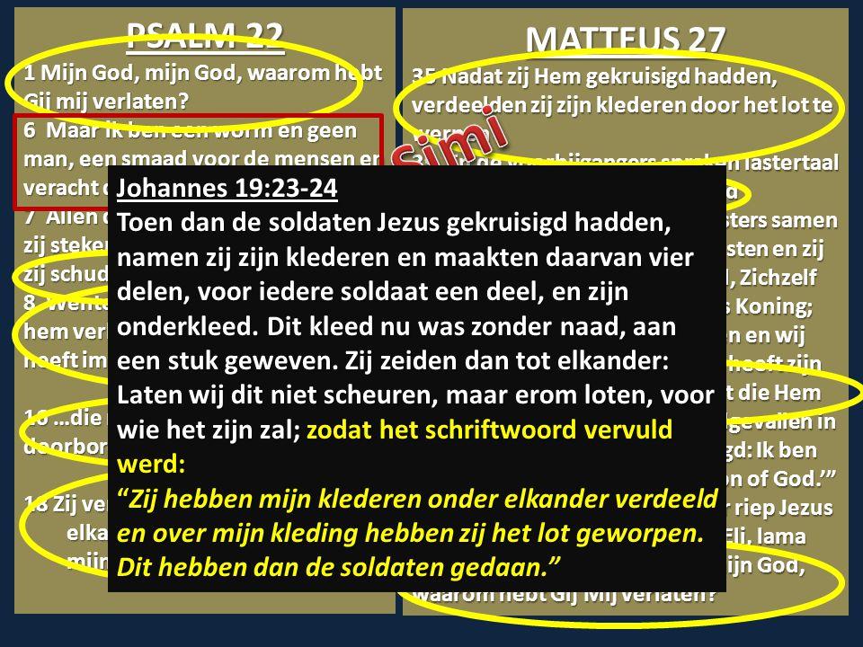 bvb, Simi PSALM 22 MATTEUS 27 Johannes 19:23-24